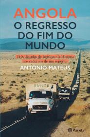 Angola - O Regresso do Fim do Mundo