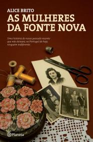 As Mulheres da Fonte Nova - Booket