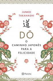O Caminho Japonês para a Felicidade