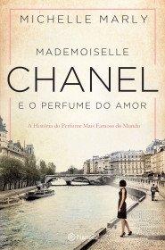 Mademoiselle Chanel e o Perfume do Amor